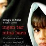 Ingen tar mina barn – Donya Al-Nahi